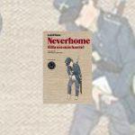 Neverhome (ella era más fuerte), de Laird Hunt